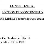 Le Cercle Droit & Liberté, aidé de 20 autres requérants, dépose un premier recours contre le couvre-feu devant le Conseil d'Etat